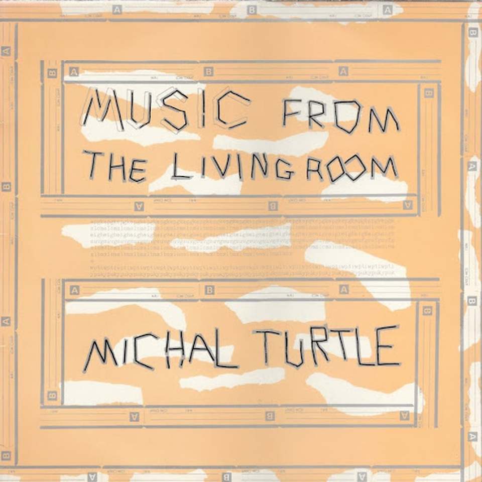 Michal Turtle - Music from the Living Room